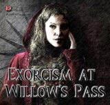 Exorcism At Willow' s Pass
