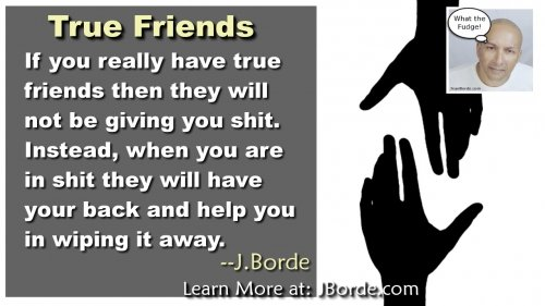 Do You Have True Friends?